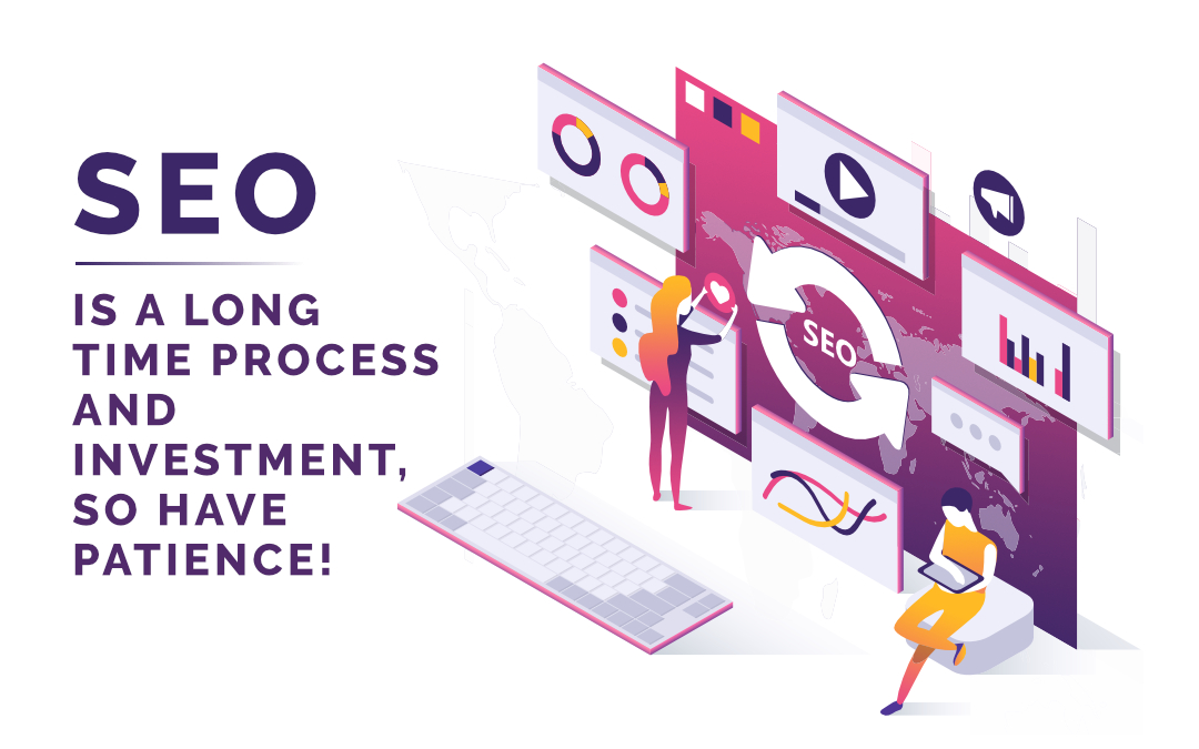 SEO is a Long Time Process and Investment